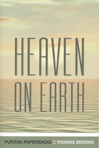 Heaven On Earth, PDF on Assurance by Thomas Brooks