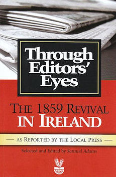 Through Editor's Eyes:  The 1859 Revival In Ireland